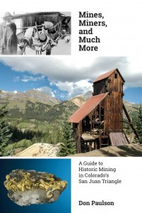 Mines, Miners and Much More by Don Paulson